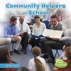 Community Helpers at School (Library) (Mari Schuh)