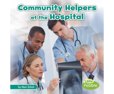 Community Helpers at the Hospital (Library) (Mari Schuh) - image 1 of 1