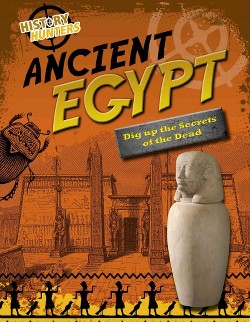 Ancient Egypt : Dig Up the Secrets of the Dead (Library) (Nancy Dickmann)