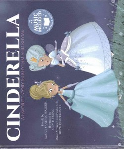 Cinderella : A Favorite Story in Rhythm and Rhyme (Library)
