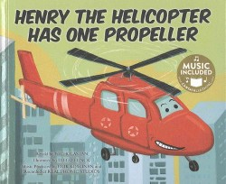 Henry the Helicopter Has One Propeller (Library)