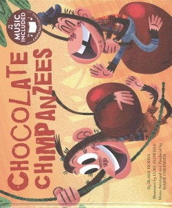 Chocolate Chimpanzees (Library) (Blake Hoena)