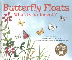 Butterfly Floats : What Is an Insect? (Library) (Linda Ayers)