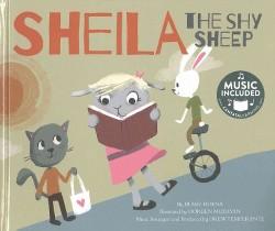 Shelia the Shy Sheep (Library) (Blake Hoena)