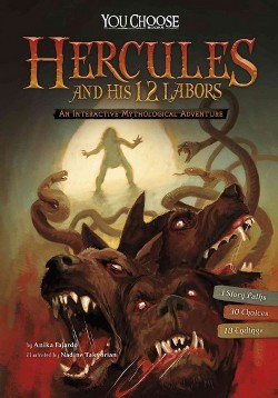 Hercules and His 12 Labors : An Interactive Mythological Adventure (Library) (Anika Fajardo)