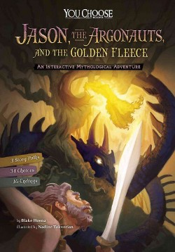 Jason, the Argonauts, and the Golden Fleece : An Interactive Mythological Adventure (Library) (Blake