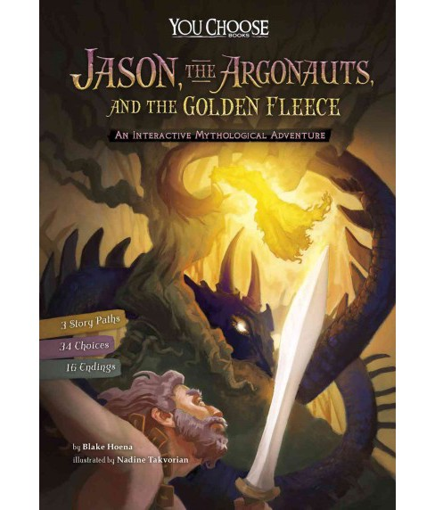 Jason, the Argonauts, and the Golden Fleece : An Interactive Mythological Adventure (Library) (Blake - image 1 of 1