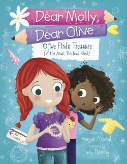 Olive Finds Treasure (Of the Most Precious Kind) (Library) (Megan Atwood)