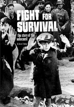 Fight for Survival : The Story of the Holocaust (Library) (Jessica Freeburg)