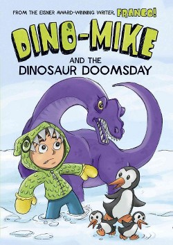 Dino-Mike and the Dinosaur Doomsday (Library) (Franco)