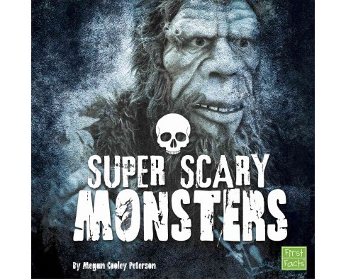 Super Scary Monsters (Library) (Megan Cooley Peterson) - image 1 of 1
