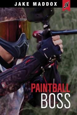 Paintball Boss (Library) (Jake Maddox)