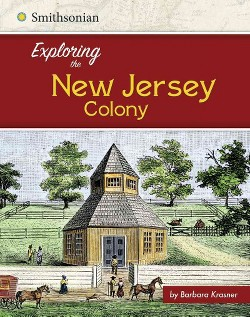 Exploring the New Jersey Colony (Library) (Barbara Krasner)