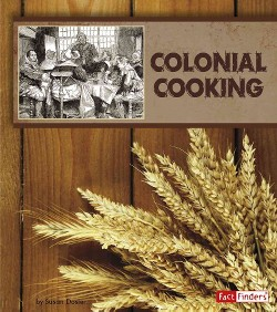 Colonial Cooking (Library) (Susan Dosier)