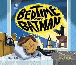 Bedtime for Batman (Library) (Michael Dahl)