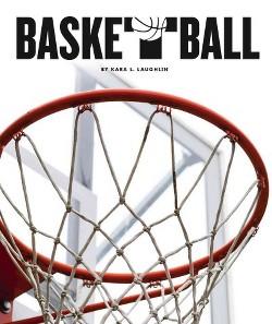 Basketball (Library) (Kara L. Laughlin)