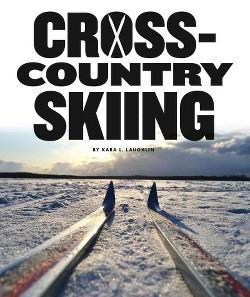 Cross-country Skiing (Library) (Kara L. Laughlin)
