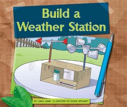 Build a Weather Station (Library) (Carol Hand)