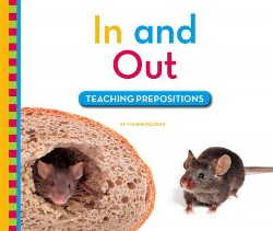 In and Out : Teaching Prepositions (Library) (Yvonne Pearson)