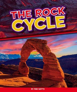 Rock Cycle (Library) (Pam Watts)