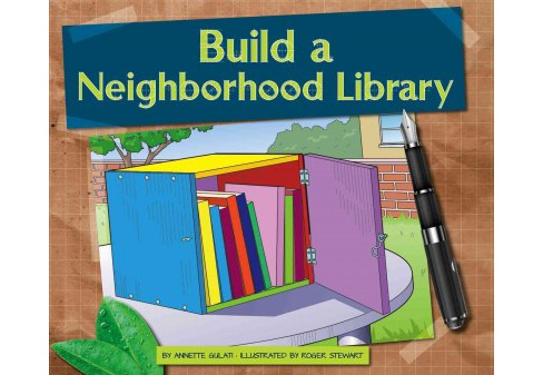Build a Neighborhood Library (Annette Gulati) - image 1 of 1