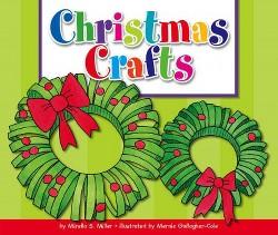Christmas Crafts (Library) (Mirella S. Miller)