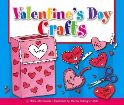 Valentine's Day Crafts (Library) (Claire Mathiowetz)