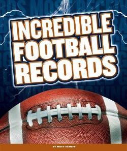 Incredible Football Records (Library) (Matt Scheff)