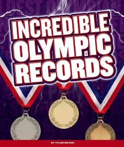 Incredible Olympic Records (Library) (Tyler Mason)