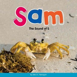 Sam : The Sound of S (Library) (Alice K. Flanagan)