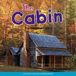 Cabin : The Sound of Hard C (Library) (Cynthia Amoroso)