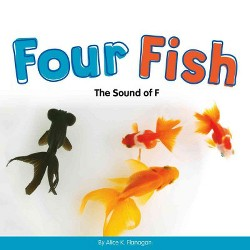 Four Fish : The Sound of F (Library) (Alice K. Flanagan)