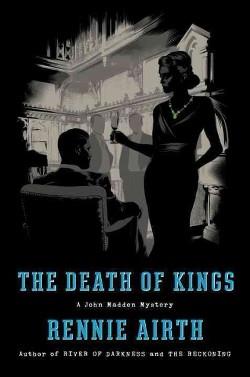 Death of Kings (Hardcover) (Rennie Airth)