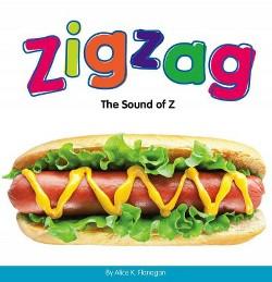 Zigzag : The Sound of Z (Library) (Alice K. Flanagan)