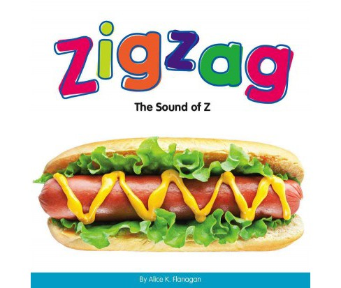 Zigzag : The Sound of Z (Library) (Alice K. Flanagan) - image 1 of 1