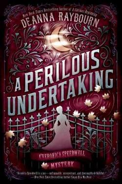 Perilous Undertaking (Hardcover) (Deanna Raybourn)