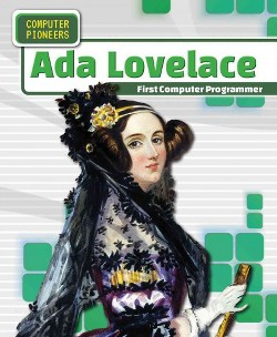 Ada Lovelace : First Computer Programmer (Vol 1) (Paperback) (Amy Hayes)