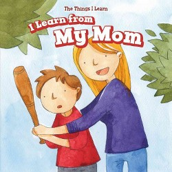 I Learn from My Mom (Vol 0) (Library) (Joyce Jeffries)