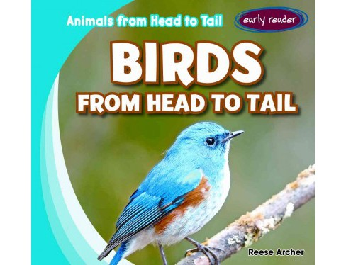 Birds from Head to Tail (Library) (Reese Archer) - image 1 of 1