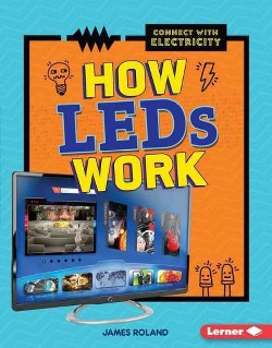 How LEDs Work (Library) (James Roland)