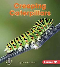 Creeping Caterpillars (Library) (Robin Nelson)