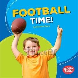 Football Time! (Library) (Brendan Flynn)