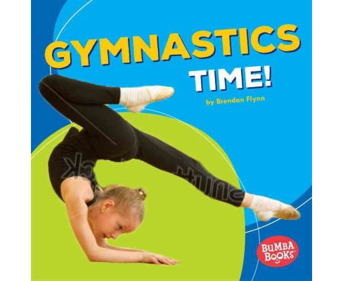 Gymnastics Time! (Library) (Brendan Flynn) - image 1 of 1