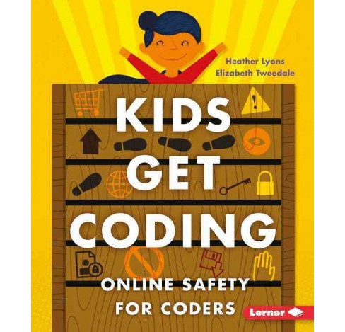 Online Safety for Coders (Library) (Heather Lyons) - image 1 of 1