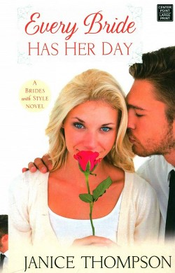 Every Bride Has Her Day (Library) (Janice Thompson)