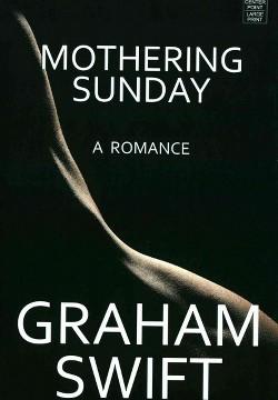 Mothering Sunday (Library) (Graham Swift)