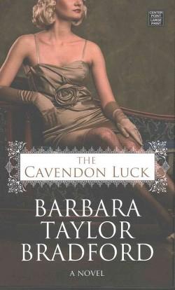 Cavendon Luck (Library) (Barbara Taylor Bradford)