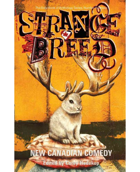 Strange Breed : New Canadian Comedy (Paperback) - image 1 of 1