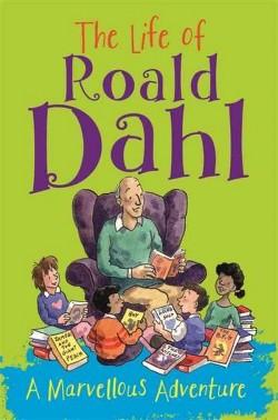 Life of Roald Dahl : A Marvellous Adventure (Paperback) (Emma Fischel)