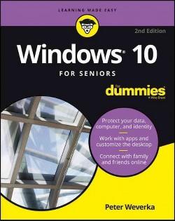 Windows 10 for Seniors for Dummies (Paperback) (Peter Weverka)